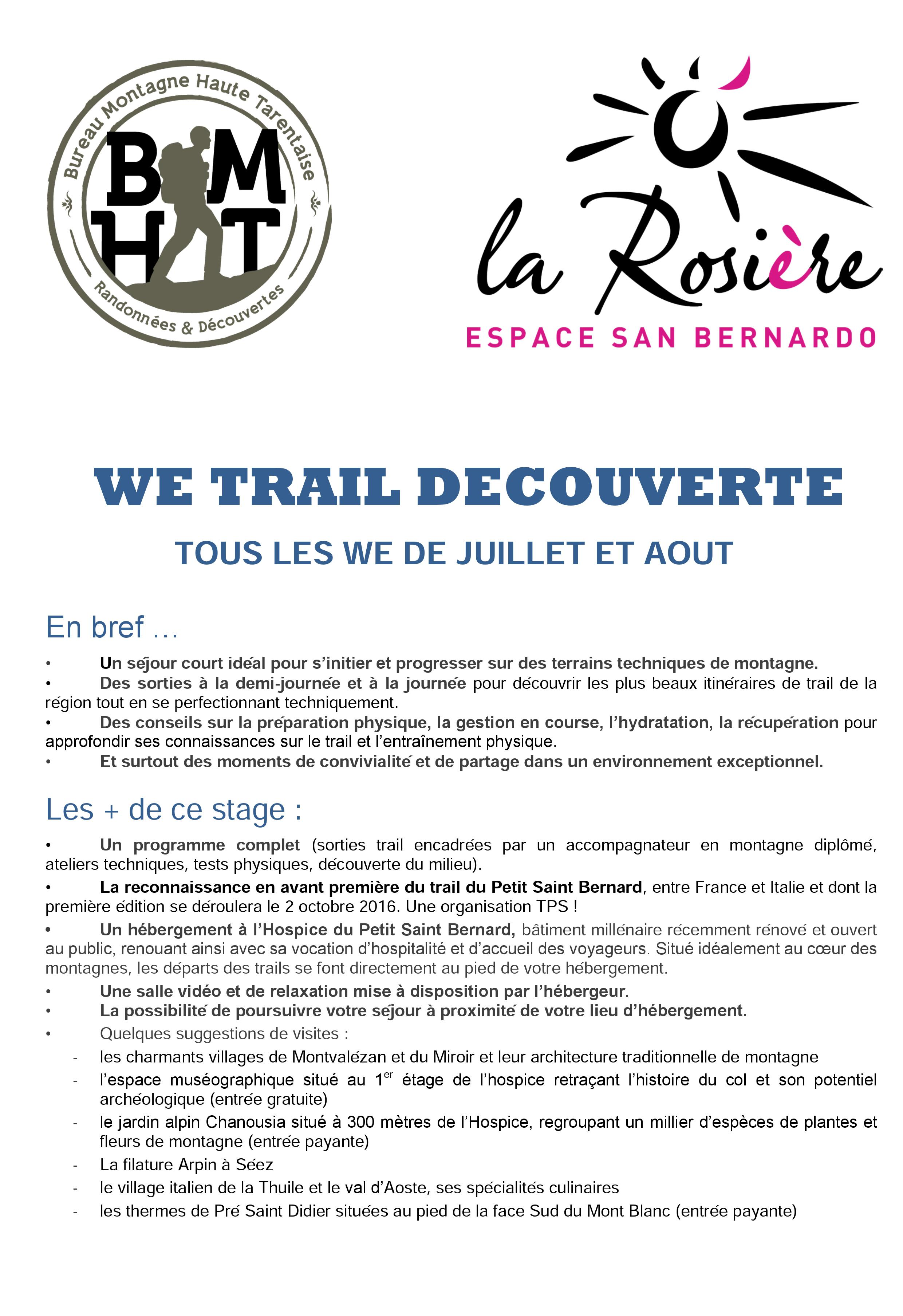 RECONNAISSANCE PARCOURS AVEC UN ACCOMPAGNATEUR EN MONTAGNE ! 12-13 AOÛT 2017